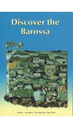 Discover the Barossa - The Royal Geographical Society of SA