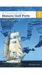 A Cruising Guide to Historic Gulf Ports vol 1 - Gulf St Vincent