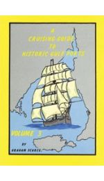 A Cruising Guide to Historic Gulf Ports vol 3 - Spencer Gulf