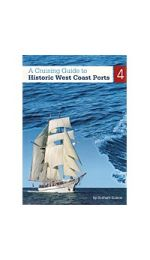 A Cruising Guide to Historic Gulf Ports vol 4 - West Coast Ports by Graham Scarce