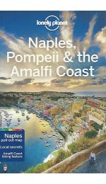 Naples, Pompeii & the Amalfi Coast Lonely Planet Guide